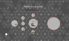 Relief Sculptures
