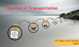 Timeline of Transportation