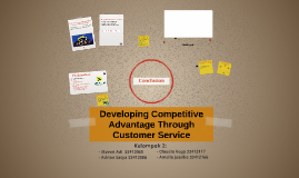 Developing Competitive Advantage Through Customer Service