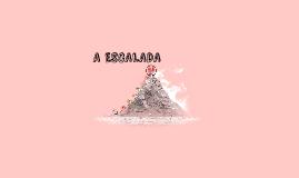 A ESCALADA