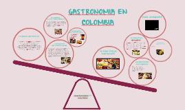 GASTRONOMIA EN COLOMBIA