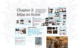 Chapter 2: Mise on Scene
