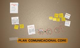 PLAN  COMUNICACIONAL CORE