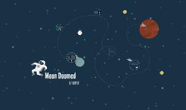Moon Doomed