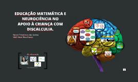 Cópia de INTEGRAÇÃO ENTRE NEUROCIÊNCIAS E EDUCAÇÃO NO ESTUDO DA DISCA