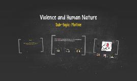 Violence and Human Nature