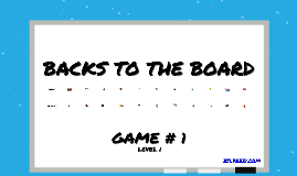 BACKS TO THE BOARD #1