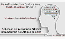 TCC II - Aplicação de Inteligência Artificial para Controle de Estoqu