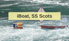 iBoat, SS Scots