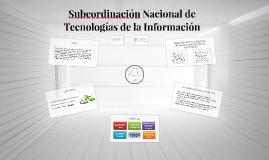Subcordinación Nacional de Tecnologías de la Información