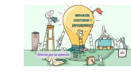 Innovación, creatividad y emprendimiento