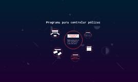 Programa para controlar pólizas
