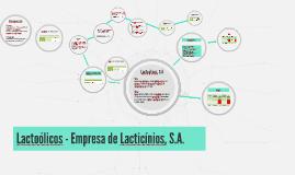 Copy of Lactoólicos - Empresa de Lacticínios, S.A.