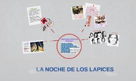 LA NOCHE DE LOS LAPICES