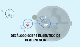 DECÁLOGO DEL SENTIDO DE PERTENENCIA