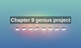 Chapter 9 genius project