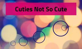 Cuties Not So Cute