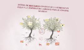 SISTEMA DE MONITOREO CONTINUO DE LA HUMEDAD   EN SUELO Y LA TEMPERATURA AMBIENTE  PARA EL CONTROL DE RIEGO.