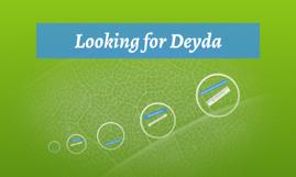 Copy of Looking for Deyda