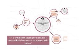 """Ev. 1 """"Desinterés social por el estudio y desarrollo de las"""
