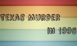 Copy of Texas Murder