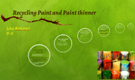 Recycling Paint and Paint thinner