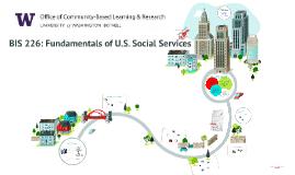 BIS 226: Fundamentals of U.S. Social Services