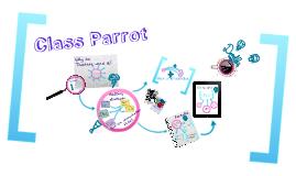 Copy of Class Parrot