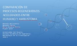 COMPARACIÓN DE PROCESOS REGENERATIVOS ACELERADOS ENTRE HUMAN