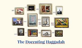 The Docenting Haggadah