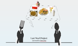 Last Meal Project