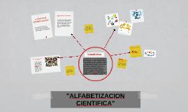 """Copy of """"ALFABETIZACION CIENTIFICA"""""""