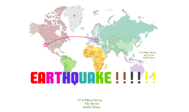 Copy of EARTHQUAKE ! ! ! ! !