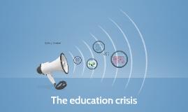 The education crisis