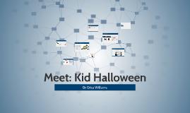 Meet Kid Halloween