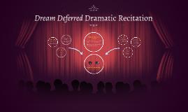 Dream Deferred Dramatic Recitation