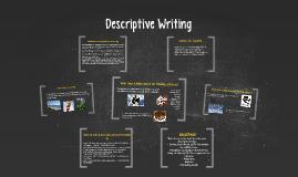 Copy of Descriptive Writing