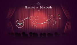 Hamlet vs. Macbeth
