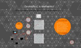 Gramática, lo esencial