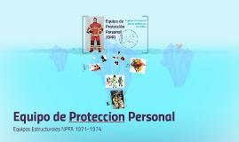 Equipo de Protección Personal - EPP Bomberos