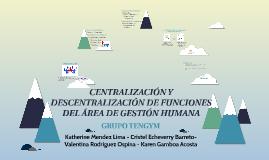 CENTRALIZACIÓN Y DESCENTRALIZACIÓN EN LAS ACTIVIDADES DE GES