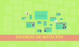 INFORME DE ROTACIÓN