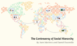 The Controversy of Social Hierarchy