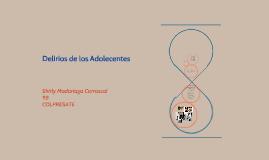 DELIRIOS DE ADOLECENTES