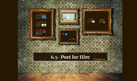 6.5 Poet for Hire