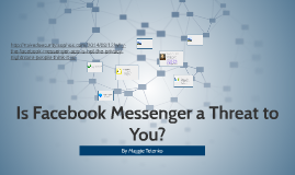 Is Facebook Messager a Threat to You?