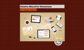 Copy of Sistema Educativo en Vzla
