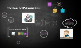 Copy of tecnicas del psicoanalisis