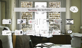 """Bartleby the Scrivener"""