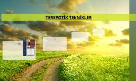TEREPOTİK TEKNİKLER